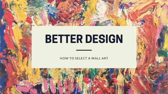 How to choose a good wall art for your room